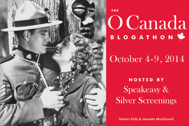 The O Canada Blogathon - Oct.4-9, 2014